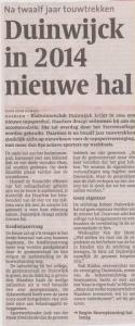 Duinwijck krijgt nieuwe hal in 2014